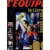 L'equipe - Le Livre De L'annee 1998. de MARGOT - LAGET - FUFOURCQ - HENNAUX.