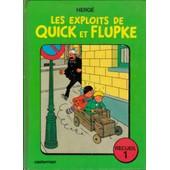 Les Exploits De Quick Et Flupke - Recueil 1 de herg�