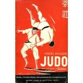 Judo, Manuel Pratique, Selon L'enseignement Du K�d�kan de robert lasserre