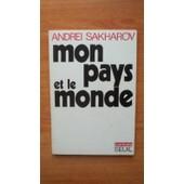 Mon Pays Et Le Monde de Andrei SAKHAROV