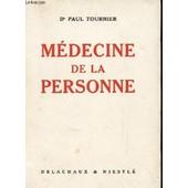 Medecine De La Personne de DR PAUL TOURNIER