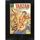 Tarzan, Le Seigneur De La Jungle N�23 : Tarzan Et La Cit� D'or (1e Partie) - La Longue Dent ... de edgar rice burroughs