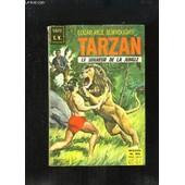 Tarzan, Le Seigneur De La Jungle N�20 : Le Triomphe De Tarzan (1e Partie) - Les D�mons De L'antarctide (1e Partie) - L'op�ration Feu De Neptune de edgar rice burroughs