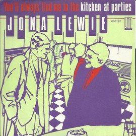 "you'll always find me in the ""kitchen at parties"" (J. lewie / K. trussell) 3'09 / bureaucrats (J. lewie) 2'43"