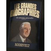 Les Grandes Biographies En Bandes Dessin�es N� 0 : Roosevelt