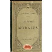 Lectures Morales Extraites Des Auteurs Anciens Et Modernes, Et Precedees D'entretiens Moraux, Classes De 4e Et De 3e A Et B de Thamin, R.