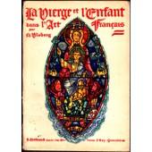 La Vierge Et L'enfant Dans L'art Fran�ais (2 Volumes) de Maurice Vloberg