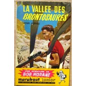Une Aventure De Bob Morane. La Vall�e Des Brontosaures. de Joubert.) Vernes Henri).