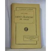 Lettres De Saint Fran�ois De Sales de