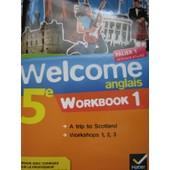 Welcome Anglais 5e Workbook de Evelyne Ledru-Germain