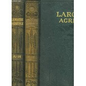 Larousse Agricole Encyclopedie Illustree - Tome 1 Et 2 de CHANGRIN E. / DUMONT R.