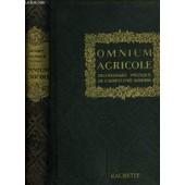 Omnium Agricole - Dictionnaire Pratique De L'agriculture Moderne de SAGNIER HENRI