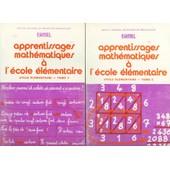 Apprentissages Math�matiques � L'�cole �l�mentaire Tome 1 Et Tome 2 de ERMEL