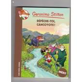 D�p�che-Toi, Cancoyote ! de Geronimo Stilton