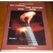 Six Cordes ... Une Guitare Six String ... One Guitar Volume 3 de Jean-Marie Mourat