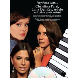 Play Piano With... Christina Perri, Lana Del Ray, Adele And Other Great Artists + CD