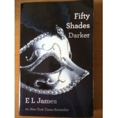 Fifty Shades Darker: Book Two Of The Fifty Shades Trilogy (50 Shades Trilogy) de E L James