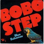 Bobo Step - Part1 & Part 2 Sp De 1975 - Blue Bahamas