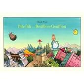 Bih Bih Et Le Bouffron Gouffron de Claude Ponti