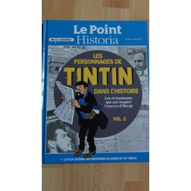 Le Point Historia Les Personnages De Tintin Dans L'histoire 2