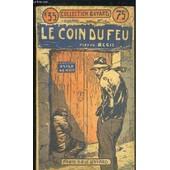 Le Coin Du Feu. de REGIS PIERRE