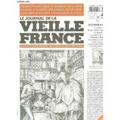 Le Journal De La Vieille France N� 56 Novembre Decembre 2003. Sommaire: La Cuisine, Bruno Maire Humaniste, Les Quetes De Noel, Vehicules Utilitaires... de paul armand