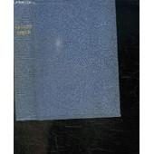 La Sainte Bible. Qui Comprend L Ancien Et Le Nouveau Testament Traduits Sur Les Textes Originaux Hebreu Et Grec Par Louis Segond. de COLLECTIF.