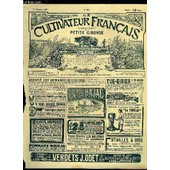 Le Cultivateur Francais - Premi�re Ann�e - N� 52 - Pour La Propri�t� Fonci�re.Comment On D�nigre Une Production. � Une Production R�gionale Int�ress Mte. � L�Irrigation De La Provence. � Le ... de Collectif