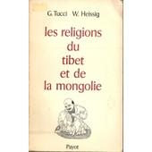 Les Religions Du Tibet Et De La Mongolie de Tucci G Heissig W