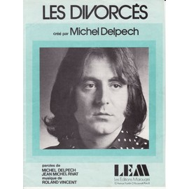 """Michel Delpech """"Les divorcés"""""""