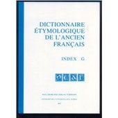 Dictionnaire �tymologique De L'ancien Fran�ais : Index G de Martina Fietz-Beck