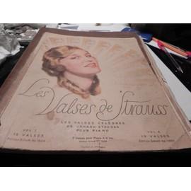 LES VALSES DE STRAUSS/LES VALSES CELEBRES DE JOHAN STRAUSS POUR PIANO.