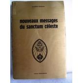 Nouveaux Messages Du Sanctum Celeste de raymond bernard