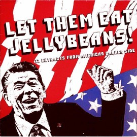 Let Them Eat Jellybeans! (Includes Poster)[Includes Poster]