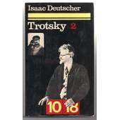 Trotsky.I.Le Prophete Arme.(2).(1879-1921). de isaac deutscher