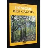 L'�nigme Des Cagots - Histoire D'une Exclusion de Castex, Gis�le