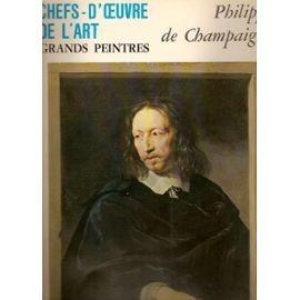 Chefs-D'oeuvre De L'art Grands Peintres N�114: Philippe De Champaigne