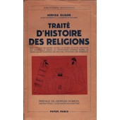 Traite D Histoire Des Religions de MIRCEA ELIADE