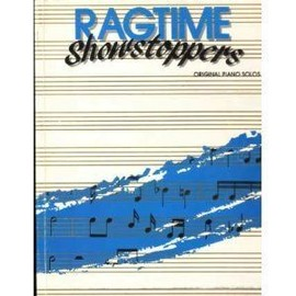 RAGTIME Showstoppers : Original piano solos
