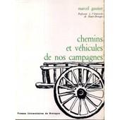 Chemins Et Vehicules De Nios Campagnes de Gautier Marcel