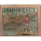 Frimousset Dans Sa P�niche. Histoires De Jaboune, Illustrations De J.B. Pinchon de Jaboune
