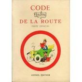 Code Dubout De La Route Texte Officiel Gognon �diteur 1956 de Dubout