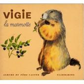 Vigie La Marmotte de Fatou H�l�ne