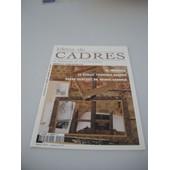 Idees De Cadres - Le Magazine De L'encadrement - Bimestriel N�12 - Octobre/Novembre 1999 - Le Trumeau - Le Biseau Fran�ais Ajoure - Passe-Partout En Micro-Cannele - Adac Association Pour Le ...