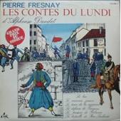 Les Contes Du Lundi Volume 3 - Alphonse Daudet - Pierre Fresnay