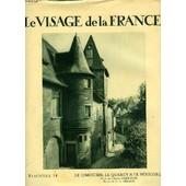 Le Visage De La France, Fasc. 14, Le Limousin, Le Quercy & Le Perigord de charles derennes