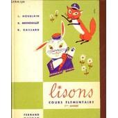 Lisons / Lecture - Elocution - Vocabulaire - Exercices / Cours Elementaire 1ere Annee. de HOUBLAIN / GRENOUILLET / GAILLARD.