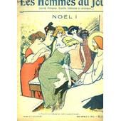 Les Hommes Du Jour N�1, Hors-S�rie : No�l, Illustr� Par A. Delannoy - Le Conseil De L'ancien, Par Roubille - Le Petit No�l, Par Poulbot ... de Henri Fabre