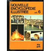 Nouvelle Encyclop�die Illustr�e, N�6 : Eta - Gob de Collectif