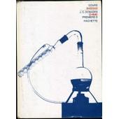 Chimie Premiere D Cours De Sciences Physiques, Sous La Dir. De H. Ba�ssas. Programme De Juin 1966. de COLLECTIF